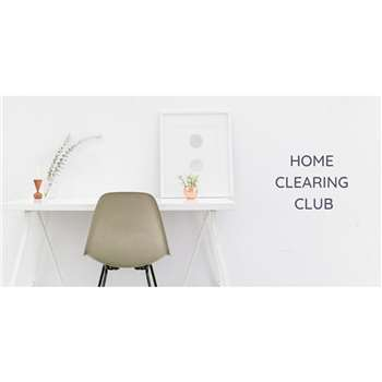Home Clearing Club with Tanya aka The Girl Who Simplified