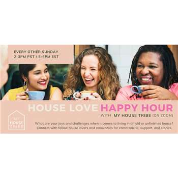 Renovation HAPPY HOUR with My House Tribe